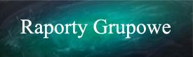 Raporty Grupowe